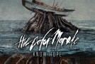 Album Review: The Color Morale 'Know Hope'