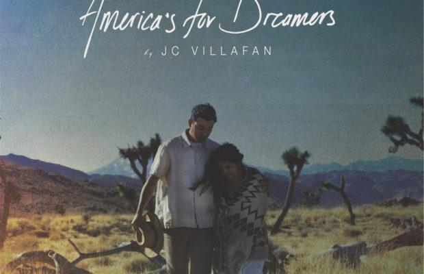 JC Villafan - America's for Dreamers