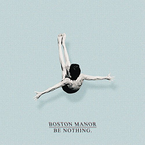 boston-manor-be-nothing