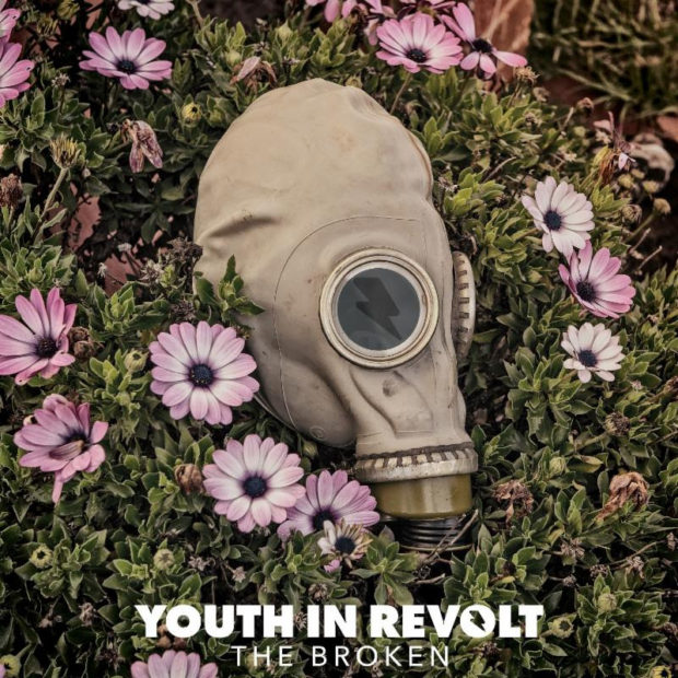 Image result for Youth In Revolt: The Broken album art