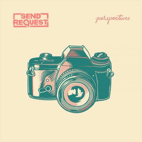 "Album Review: Send Request ""Perspectives"""
